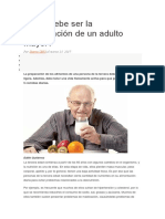 Cómo Debe Ser La Alimentación de Un Adulto Mayor