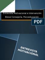 3. La Entrevista Motivacional e Intervención Breve. Consejería, Psicoeducación