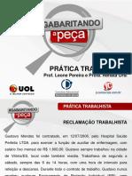 PRÁTICA TRABALHISTA Prof. Leone Pereira e Profa. Renata Orsi