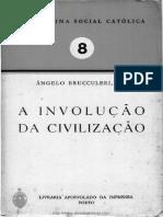 BRUCCULERI, Ângelo - Doutrina Social Católica, A Involução Da Civilização