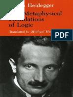 The Metaphysical Foundations of Logic - Martin Heidegger.pdf
