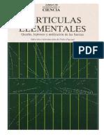 Investigación y Ciencia Libros - Particulas Elementales, Quarqs, leptones y unificación de las fuerzas (309 pags).pdf