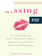 Kissing - Everything You Ever Wanted to Know About One of Lifes Sweetest Pleasures