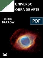 Barrow, John D. (1995) - El Universo Como Obra de Arte