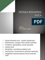 1. Seoska Bosanska Kuća - Uvod