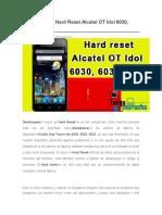 Desbloquear Hard Reset Alcatel OT Idol 6030, 6032, 6033.