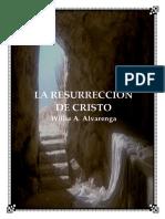 La Resurreccion de Cristo Por Willie Alvarenga