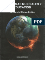 Armando Blanco Patiño, Problemas Mundiales y Educación