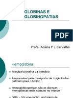 Hemoglobinas e Hemoglobinopatias
