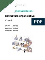CLASE 8 - Departamentalización. Estructura Organizativa (1)