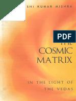 Cosmic Matrix