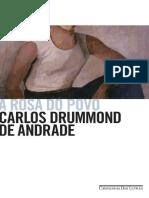 A Rosa Do Povo. Carlos Drummond de Andrade.