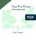 West Coast Food Forestry - Rain Tenaqiya