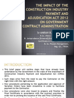 The Impact of the Construction Industry Payment and Adjudication Act 2012 on Government Contract Administration (S)