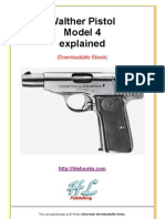 Walther Pistol Model 4 Explained