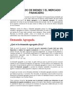 El Mercado de Bienes y El Mercado Financiero