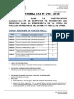 CONVOCATORIA CAS N° 290 - 2016 CONVOCATORIA PARA LA CONTRATACION ADMINISTRATIVA DE SERVICIOS DE VEINTIOCHO (28) PERSONAS PARA LA PRESIDENCIA DE LA JUNTA DE FISCALES SUPERIORES DEL DISTRITO FISCAL DE JUNIN. CARGO