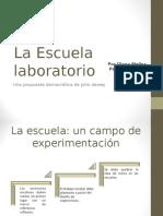 La Escuela Laboratorio