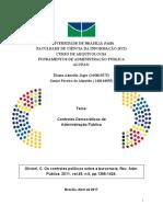 Olivieri, C. Os Controles Políticos Sobre a Burocracia. Rev. Adm. Pública. 2011, Vol.45, n.5, Pp.1395-1424.