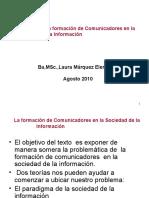 La Formación de Comunicadores en La Sociedad de La Información 2010