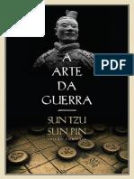 A Arte Da Guerra - Sun Tzu e Sun Pin