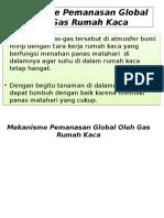 Mekanisme Pemanasan Global Oleh Gas Rumah Kaca.pptx