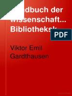 Gardthausen, Handbuch Der Wissenschaftlichen Bibliothekskunde (1920)