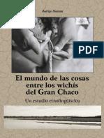 Scripta Autochtona 17- El mundo de las cosas entre los wichís del Gran Chaco.  Rodrigo Montani.