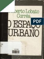 CORRÊA, Roberto Lobato O Espaço Urbano