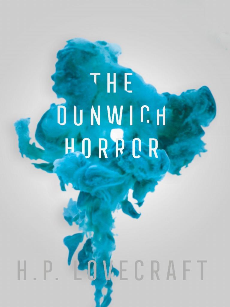 Dunwich-digital preview pdf   The Dunwich Horror   H  P
