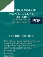 Metabolism of Non Glucose Sugars