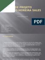Estudo de Projeto Instituto Morareira Sales - Apresentação