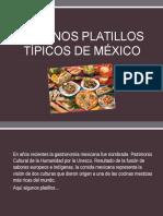 Algunos Platillos Típicos de México