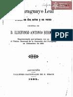 Un Paraguayo Leal, drama en dos actos y en verso, original de D. Idelfonso Antonio Bermejo. Asunción año 1898