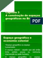 A construção do espaço geográfico no Brasil
