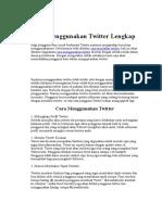 Cara Menggunakan Twitter Lengkap