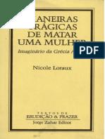 Nicole Loraux -Maneiras trágicas de matar una mulher - Imaginário da Grécia antiga - J.Zahar (1988).pdf