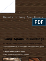 Failures in Long Span Rooms