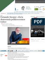 Fernando Savater_ «en La Democracia Políticos Somos Todos» - La Razón Digital