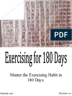 Exercising for 180 Days