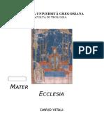 Mater Ecclesia 2013