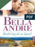 Bella Andre - Hadd Legyek Az Igazi a Sullivan Csal d 6.