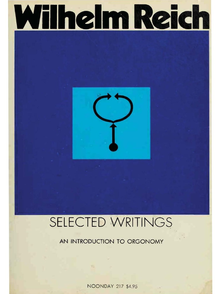 Wilhelm Reich Selected Writings An Introduction To Orgonomypdf Electrical Test Riddle No3 Generator Suddenly Short Circuit Science Philosophical