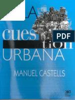 Castel, Manuel - La Cuestion Urbana