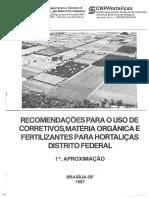 Recomendações Para Uso de Corretivos, Matéria Orgânica e Fertilizantes Para Hortaliças No Distrito Federal - 1ª Aproximação (1987)