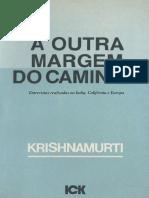 A Outra Margem Do Caminho- Krishnamurti