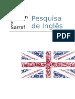 Pesquisa de Ingles Presente Perfect With Since e For