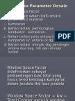 Pemilihan Parameter Desain