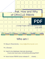 The What How and Why of RMAN