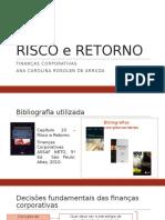 RISCO e RETORNO_Ana Carolina Arruda
